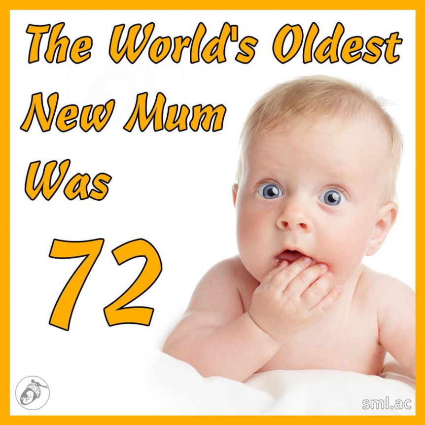 The World's Oldest New Mum Was 72