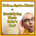 Dads Are Equal to Mums at Identifying Their Baby's Cry!