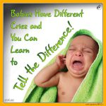 Babies Have Different Cries and You Can Learn to Tell the Difference!