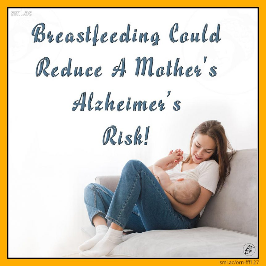 Breastfeeding Could Reduce Mother's Alzheimer's Risk!