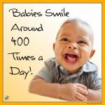 Babies Smile Around 400 Times a Day!